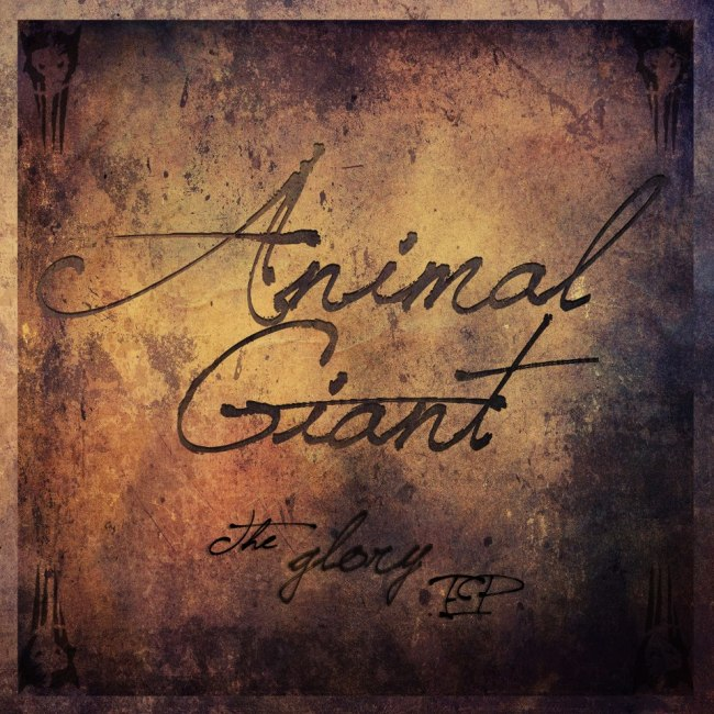 The Glory EP by Animal Giant